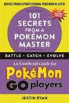 101 Secrets from a Pokemon Master Justin Ryan