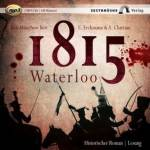 1815 Waterloo, 2 MP3-CDs Erckmann, Emile