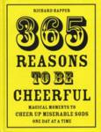 365 Reasons To Be Cheerful Happer, Richard