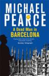A Dead Man in Barcelona Pearce, Michael