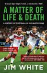 A Matter Of Life And Death Jim White