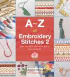 A-Z of Embroidery Stitches 2 Country Bumpkin Publications