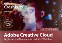 Adobe Creative Cloud für Fotografen Hoffmann, Peter