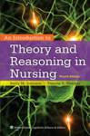 An Introduction to Theory and Reasoning in Nursing Paarlberg, Robert (Betty Freyhof Johnson Class of 1944 Professor of Political Science, Wellesley College)