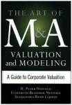 Art of M&A Valuation and Modeling Nesvold, H. Peter
