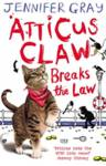 Atticus Claw Breaks the Law Gray, Jennifer