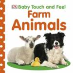 Baby Touch and Feel Farm Animals DK