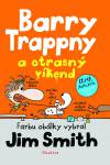 Barry Trappny a otrasný víkend - Smith Jim