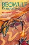 Beowulf: Dragonslayer Sutcliffe, Rosemary