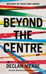 Beyond the Centre
