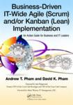 Business-Driven IT-Wide Agile (Scrum) and Kanban (Lean) Implementation Clapham, Andrew