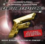 Captain Future - Kein Erdenmensch mehr, 1 Audio-CD Hamilton, Edmond