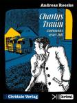 Charlys Traum Roeske, Andreas