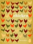 Chicken: A Fresh Take on Classic Recipes Bean, Marcus