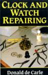 Clock and Watch Repairing Carle, Donald de