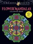 Creative Haven Flower Mandalas Coloring Book Noble Marty