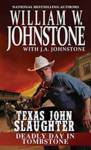 Deadly Day In Tombstone Johnstone Matthew