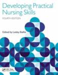 Developing Practical Nursing Skills, Fourth Edition Baillie, Lesley
