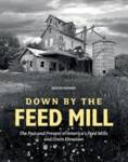 Down by the Feed Mill Hanks, David A.