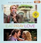 Eat, Pray, Love, 1 MP3-CD Gilbert, Elizabeth