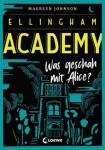 Ellingham Academy - Was geschah mit Alice? Johnson, Maureen