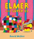 Elmer and Super El McKee David