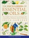 Encyclopedia of Essential Oils Lawless, Julia