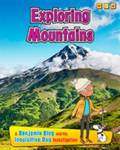Exploring Mountains Anita Ganeri
