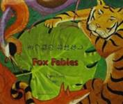 Fox Fables in Japanese and English DAWN CASEY