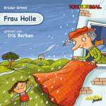 Frau Holle, 1 Audio-CD Grimm, Jacob