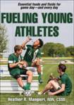 Fueling Young Athletes Mangieri, Heather
