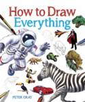 How to Draw Everything Gray Peter
