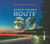 Im Namen der Route 66. In the Name of Route 66 Siegloff, Roland