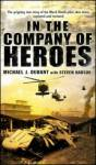 In The Company Of Heroes Michael J. Durant