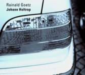 Johann Holtrop, 2 Audio-CDs Goetz, Rainald