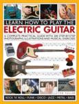 Learn How to Play the Electric Guitar Fuller Ted, Hayman Julian