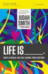Life Is _____ Study Guide Smith Judah