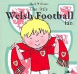Little Welsh Football Fan, The Williams, Mark