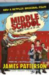 Middle School: The Worst Years of My Life James Patterson