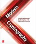 Modern Cryptography: Applied Mathematics for Encryption and Information Security Dulaney, Emmett; Easttom, Chuck