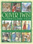 Oliver Twist & Other Classic Tales Charles Dickens