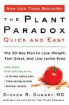 Plant Paradox Quick and Easy Gundry, Steven R.