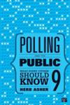 Polling and the Public Asher, Herbert B.