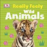 Really Feely Wild Animals DK