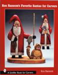 Ron Ransom's Favorite Santas for Carvers Ransom, Ron