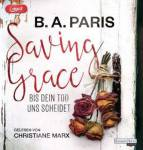 Saving Grace - Bis dein Tod uns scheidet, 1 MP3-CD Paris, B. A.