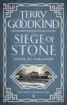 Siege of Stone Goodkind, Terry