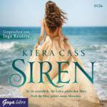 Siren, 3 Audio-CDs Cass, Kiera
