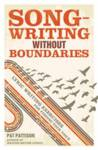 Songwriting without Boundaries Eliot Pattison