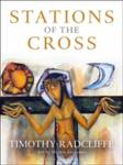 Stations of the Cross Timothy Radcliffe